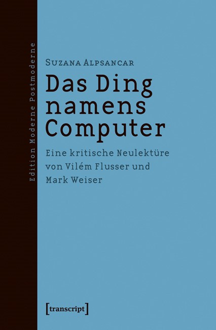 Abbildung von Alpsancar | Das Ding namens Computer | 2012