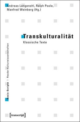 Abbildung von Langenohl / Poole / Weinberg | Transkulturalität | 2015 | Klassische Texte | 3