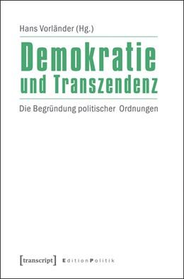 Abbildung von Vorländer | Demokratie und Transzendenz | 2013 | Die Begründung politischer Ord... | 12