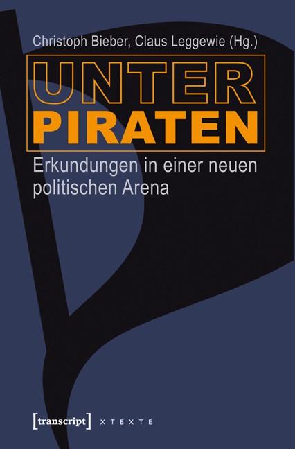 Abbildung von Bieber / Leggewie   Unter Piraten   2012