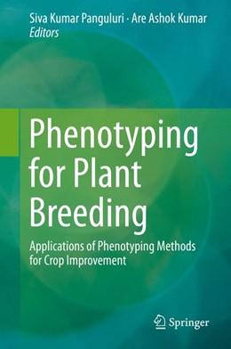 Abbildung von Panguluri / Kumar   Phenotyping for Plant Breeding   2013   Applications of Phenotyping Me...