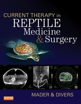 Abbildung von Mader / Divers | Current Therapy in Reptile Medicine and Surgery | 1. Auflage | 2014 | beck-shop.de