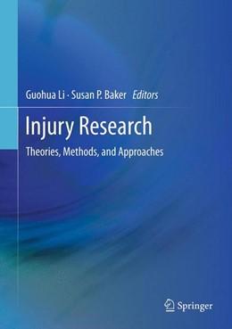 Abbildung von Li / Baker | Injury Research | 2014 | Theories, Methods, and Approac...