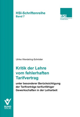 Abbildung von Wendeling-Schröder | Kritik der Lehre vom fehlerhaften Tarifvertrag | 1. Auflage | 2013 | beck-shop.de
