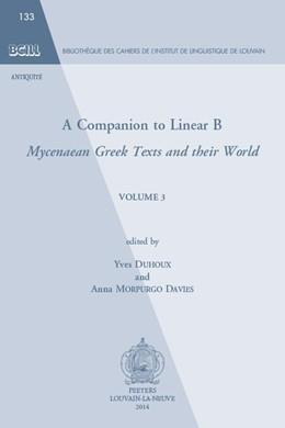 Abbildung von Duhoux / MorpurgoDavies | A Companion to Linear B | 2014 | Mycenaean Greek Texts and thei... | 133