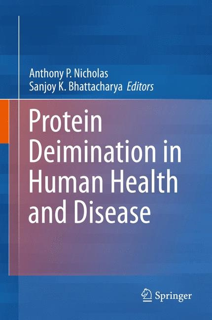 Abbildung von Nicholas / Bhattacharya | Protein Deimination in Human Health and Disease | 2013