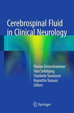 Abbildung von Deisenhammer / Sellebjerg / Teunissen / Tumani | Cerebrospinal Fluid in Clinical Neurology | 2015
