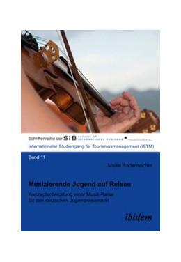 Abbildung von Radermacher   Musizierende Jugend auf Reisen   2013   Konzeptentwicklung einer Musik...   11
