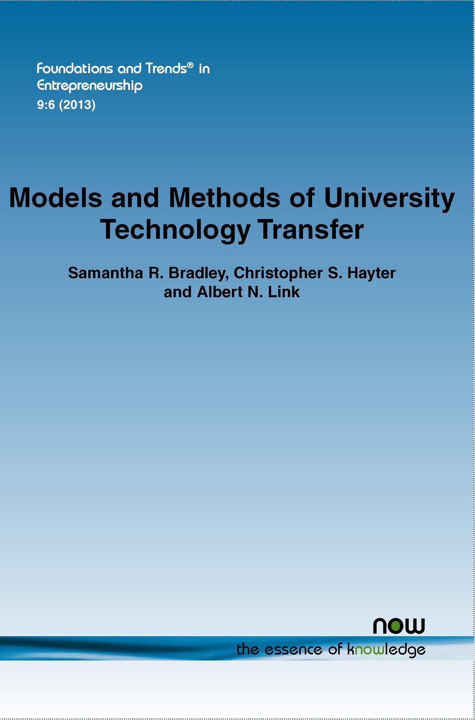 Abbildung von Bradley / Hayter / Link | Models and Methods of University Technology Transfer | 2013