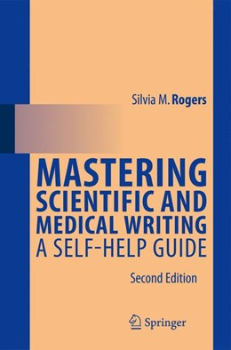 Abbildung von Rogers   Mastering Scientific and Medical Writing   2014   A Self-help Guide
