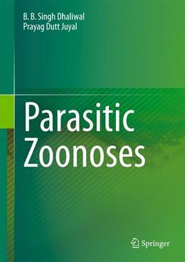 Abbildung von Dhaliwal / Juyal | Parasitic Zoonoses | 2013