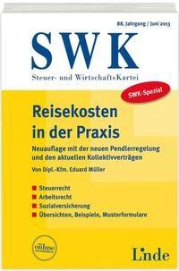 Abbildung von Müller | SWK-Spezial Reisekosten in der Praxis | 6., aktualisierte Auflage 2013 | 2013