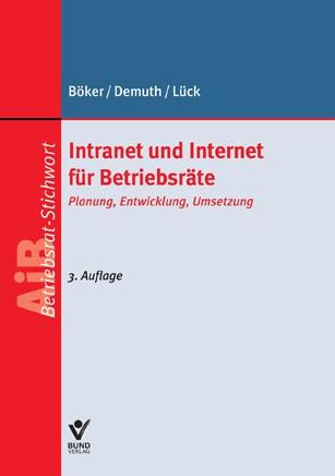 Intranet und Internet für Betriebsräte | Böker / Demuth / Lück, 2013 | Buch (Cover)