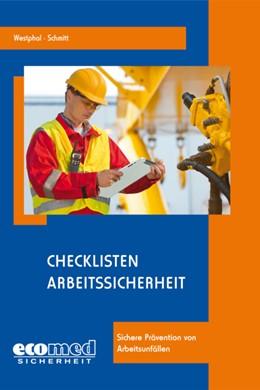 Abbildung von Westphal / Schmitt   Prüflisten Arbeitssicherheit   2013   2020   Sichere Prävention von Arbeits...