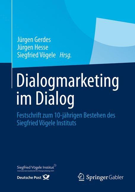 Abbildung von Gerdes / Hesse / Vögele   Dialogmarketing im Dialog   1. Auflage 2013   2013