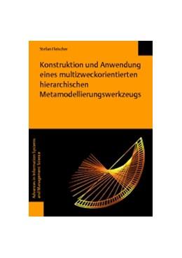 Abbildung von Fleischer   Konstruktion und Anwendung eines multizweckorientierten hierarchischen Metamodellierungswerkzeugs   2013   49