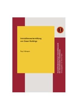 Abbildung von Hillmann   Immobilienwertermittlung von Green Buildings   1. Auflage 2013   2013   11