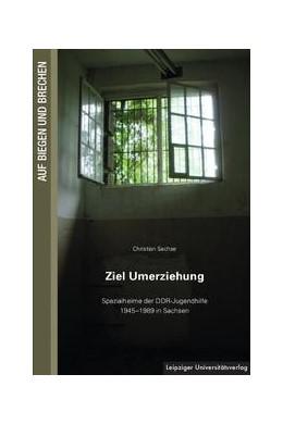 Abbildung von Sachse   Ziel Umerziehung   1. Auflage   2013   beck-shop.de