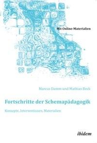 Abbildung von Damm / Beck | Fortschritte der Schemapädagogik. Konzepte, Interventionen, Materialien | 2013