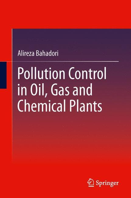 Abbildung von Bahadori | Pollution Control in Oil, Gas and Chemical Plants | 2013