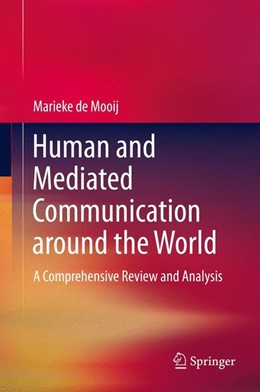Abbildung von de Mooij | Human and Mediated Communication around the World | 2013 | A Comprehensive Review and Ana...