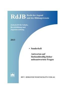 Abbildung von Richter / Füssel / Langenfeld / Albrecht / Ennuschat | Recht der Jugend und des Bildungswesens | 2013 | Zeitschrift für Schule, Berufs...
