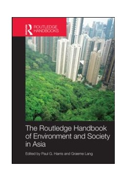 Abbildung von Harris / Lang | Routledge Handbook of Environment and Society in Asia | 1. Auflage | 2014 | beck-shop.de