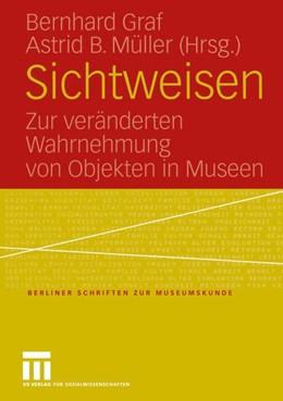 Abbildung von Graf / Müller   Sichtweisen   2005   2005   Zur veränderten Wahrnehmung vo...   19