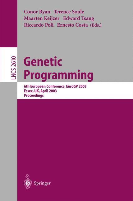 Abbildung von Ryan / Soule / Poli / Tsang / Keijzer / Costa | Genetic Programming | 2003
