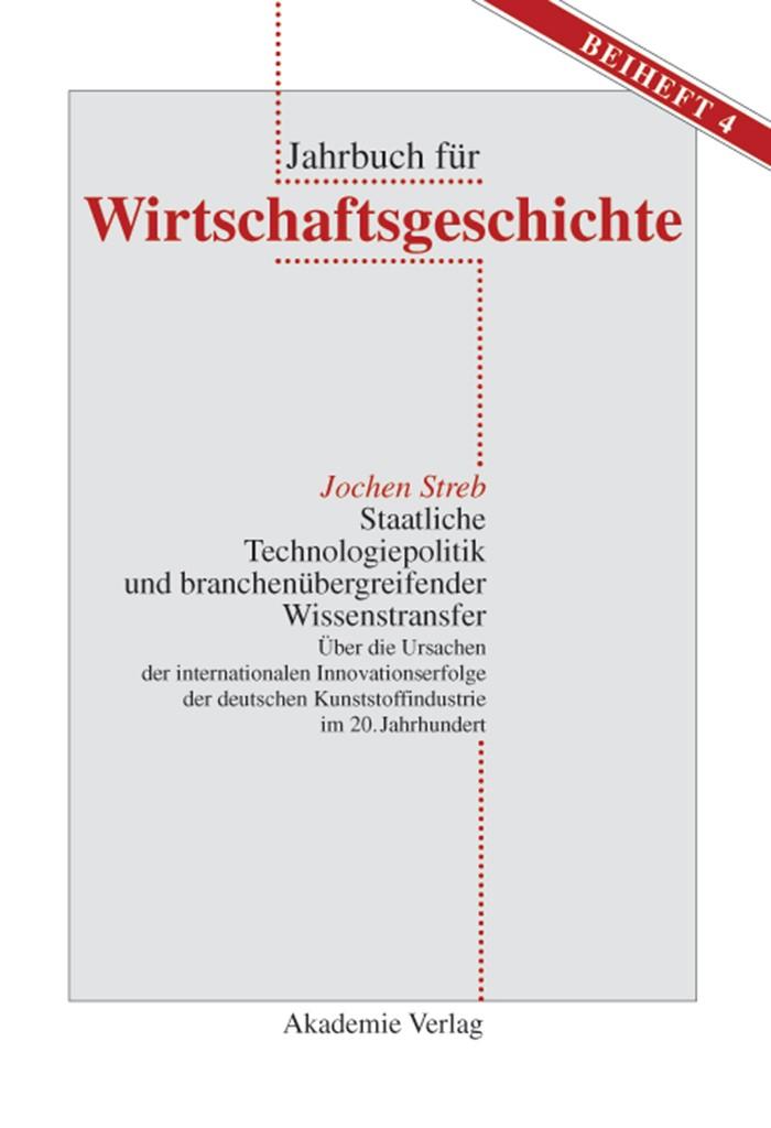 Abbildung von Streb | Staatliche Technologiepolitik und branchenübergreifender Wissenstransfer | Reprint 2014 | 2003
