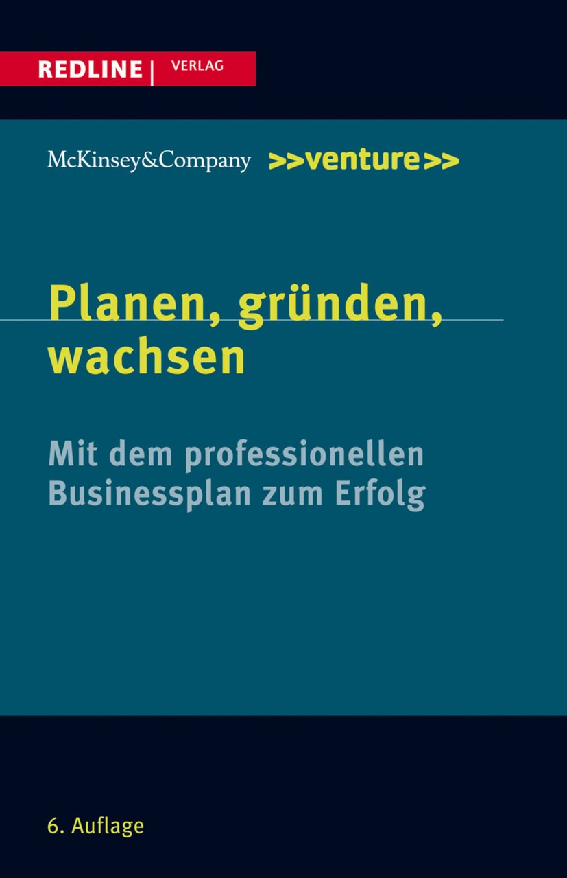 Planen, gründen, wachsen | McKinsey & Company (Hrsg.) | 6., aktualisierte Auflage, 2013 | Buch (Cover)