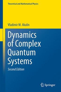 Abbildung von Akulin | Dynamics of Complex Quantum Systems | 2014