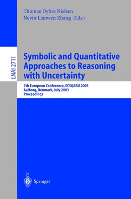 Abbildung von Nielsen / Zhang | Symbolic and Quantitative Approaches to Reasoning with Uncertainty | 2003 | 7th European Conference, ECSQA...