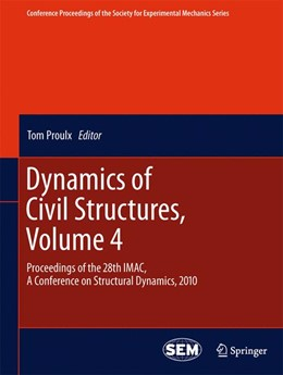 Abbildung von Proulx   Dynamics of Civil Structures, Volume 4   2013   Proceedings of the 28th IMAC, ...   13