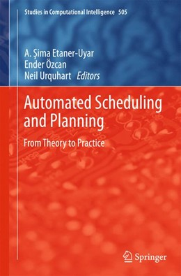 Abbildung von Uyar / Ozcan / Urquhart | Automated Scheduling and Planning | 2013 | From Theory to Practice | 505