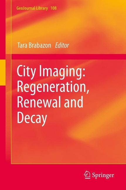 City Imaging: Regeneration, Renewal and Decay | Brabazon, 2013 | Buch (Cover)
