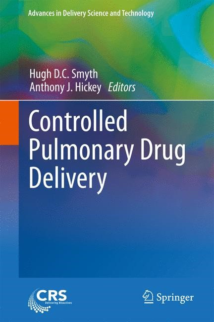 Abbildung von Smyth / Hickey | Controlled Pulmonary Drug Delivery | 2013