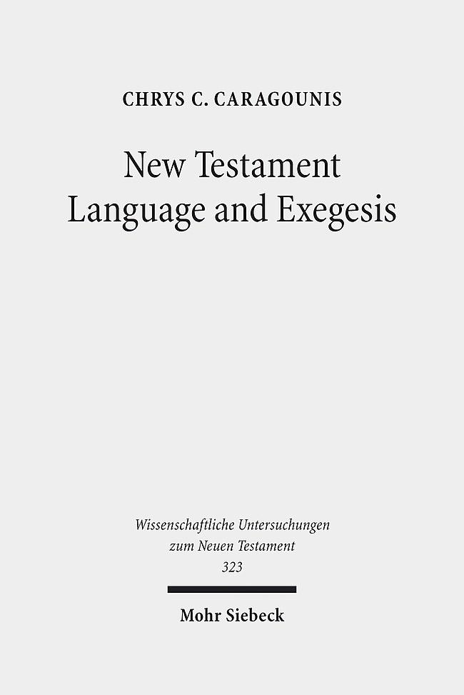 Abbildung von Caragounis | New Testament Language and Exegesis | 2014