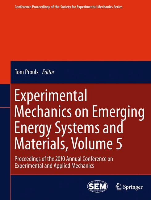 Abbildung von Proulx | Experimental Mechanics on Emerging Energy Systems and Materials, Volume 5 | 2013