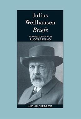 Abbildung von Wellhausen / Smend | Briefe | 2013