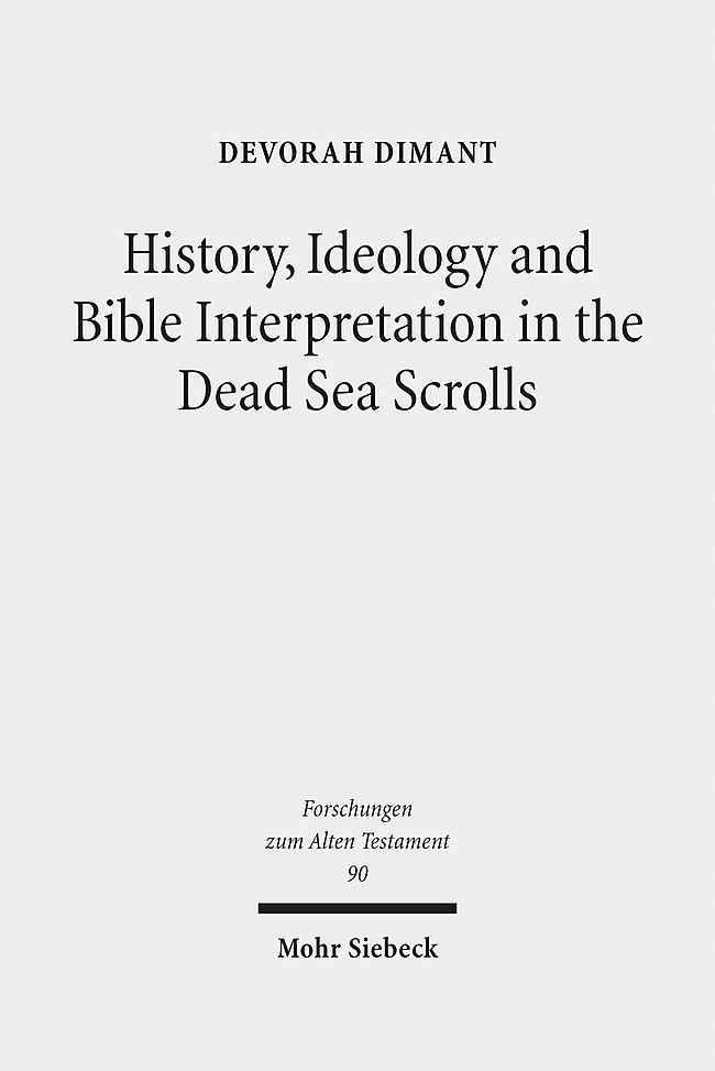 Abbildung von Dimant | History, Ideology and Bible Interpretation in the Dead Sea Scrolls | 2014