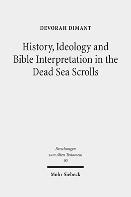 Abbildung von Dimant | History, Ideology and Bible Interpretation in the Dead Sea Scrolls | 2014 | Collected Studies | 90