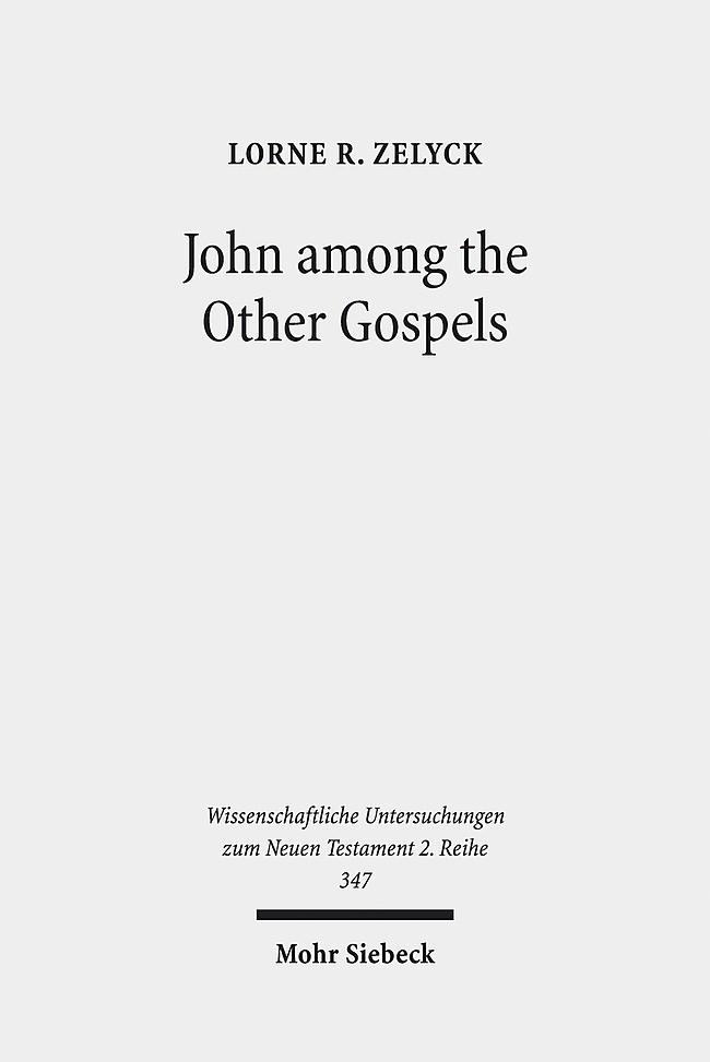 Abbildung von Zelyck   John among the Other Gospels   2013