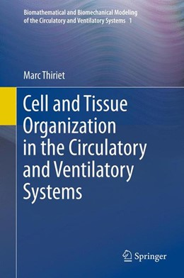 Abbildung von Thiriet   Cell and Tissue Organization in the Circulatory and Ventilatory Systems   2013   1