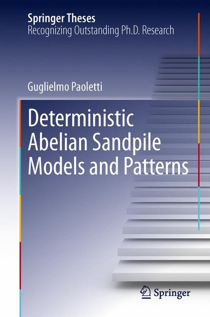 Abbildung von Paoletti | Deterministic Abelian Sandpile Models and Patterns | 2013