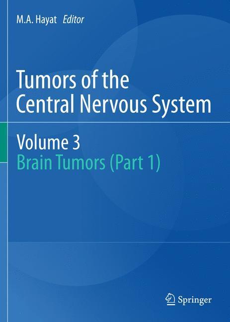 Abbildung von Hayat | Tumors of the Central Nervous system, Volume 3 | 2013