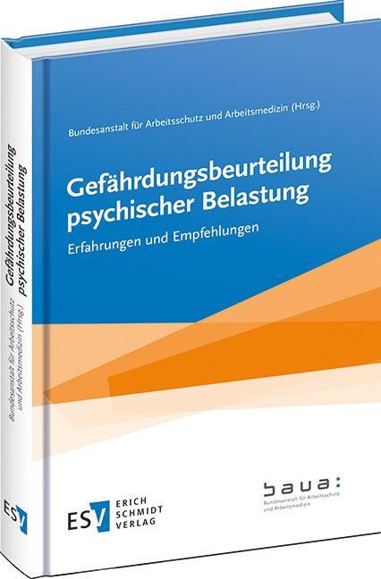 Abbildung von Bundesanstalt für Arbeitsschutz und Arbeitsmedizin (BAuA) (Hrsg.) | Gefährdungsbeurteilung psychischer Belastung | 2014
