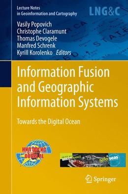 Abbildung von Popovich / Claramunt / Devogele / Schrenk / Korolenko | Information Fusion and Geographic Information Systems | 2013 | Towards the Digital Ocean