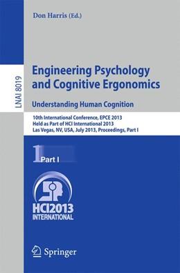 Abbildung von Harris   Engineering Psychology and Cognitive Ergonomics. Understanding Human Cognition   2013   10th International Conference,...