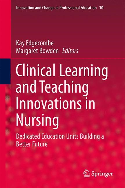 Abbildung von Edgecombe / Bowden | Clinical Learning and Teaching Innovations in Nursing | 2013